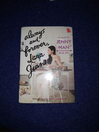 ALWAYS AND FOREVER, LARA JEAN #Book 3 Sekuel dari To All the Boys I've Loved Before & P.S. I Still Love You
