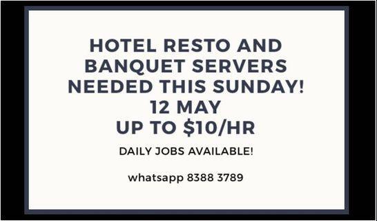 🚚 HIRING HOTEL BANQUET AND RESTO servers!!!!!