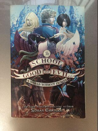 Soman Chainan School of Good and Evil: A World without Princes