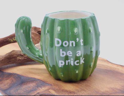 Don't be a Prick cactus Mug