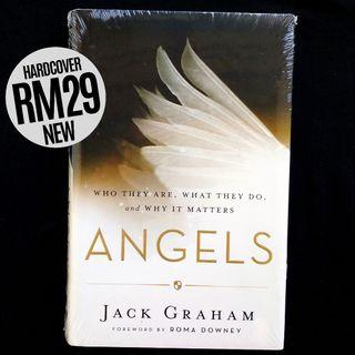 Angels: Who They Are, What They Do, and Why It Matters (2016) by Jack Graham