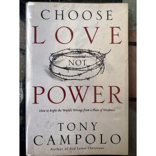 Christian Books: Choose Love Not Power by Tony Campolo