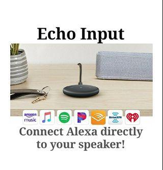 Echo Input New! Connect Alexa to any of your favorite speaker
