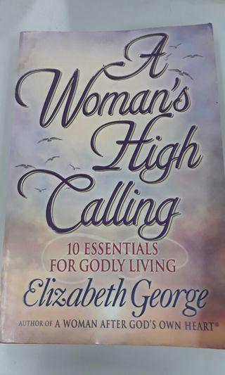A Woman's High Calling by Elizabeth George