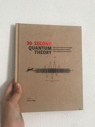 🚚 30 Seconds Quantum Theory