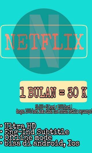 NETFLIX PREMIUM 30K/ BULAN