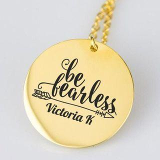 """""""Be Fearless"""" Motivational Pendant Necklace In Stainless Steel / 18K Gold Plated, Personalized necklace"""