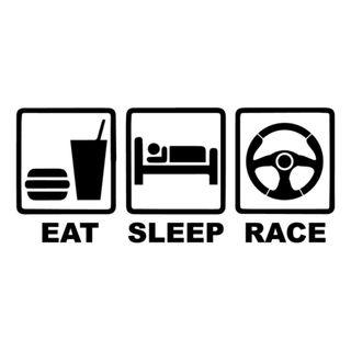 Eat Sleep Race (In Hot Pink too!) [Car Decal / Sticker Vinyl] (Free Mailing!)