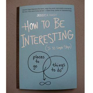 How to be interesting (Jessica Hagy)