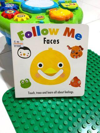 Follow me faces ( buku cerita import)