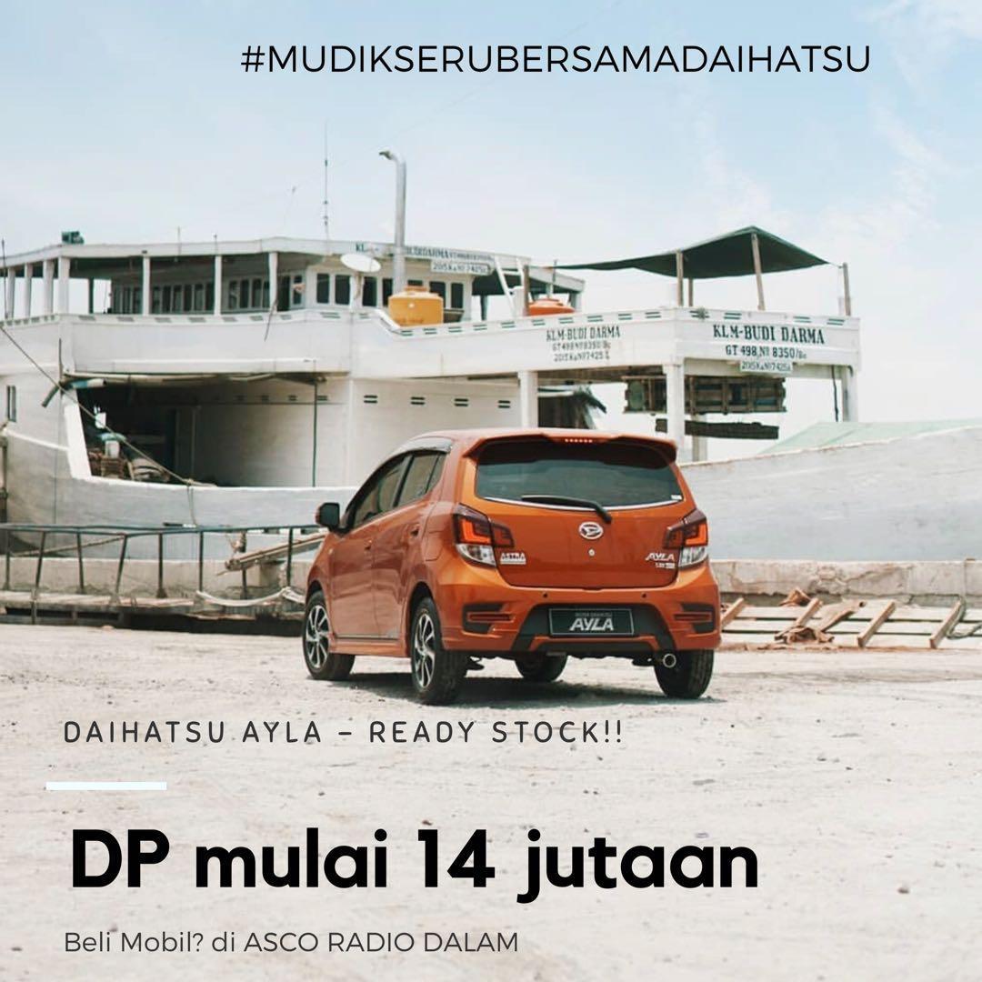 DP MURAH Daihatsu Ayla mulai 14 jutaan. Daihatsu Pamulang