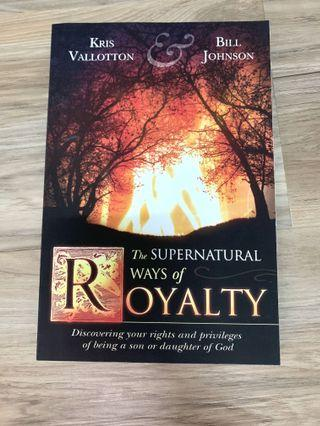 🚚 The Supernatural Ways of Royalty by Kris Valloton & Bill Johnson