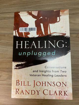 🚚 Healing Unplugged by Bill Johnson & Randy Clark