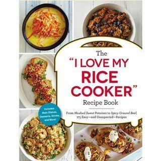 """( EBOOK ) The """"I Love My Rice Cooker"""" Recipe Book"""