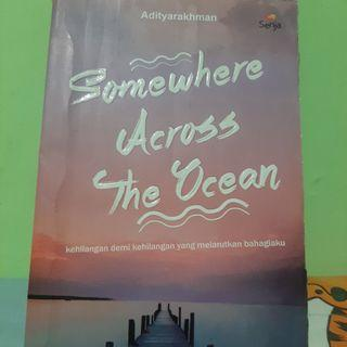 #Bapau Novel Somewhere Across The Ocean pengarang Adityarakhman penerbit Senja
