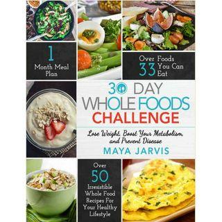 ( EBOOK ) 30 Day Whole Foods Challenge
