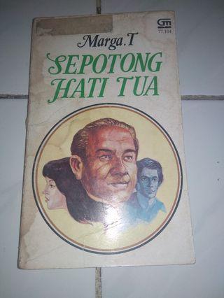 Novel Marga T Sepotong Hati Tua