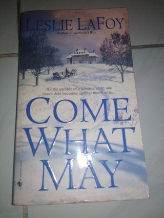 Novel Come What May