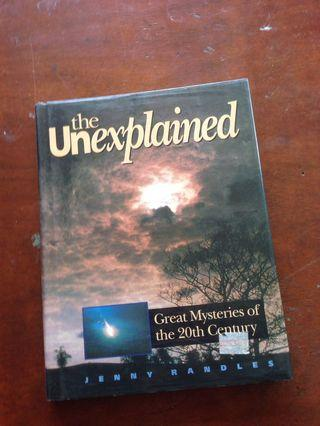 The unexplained 20th century