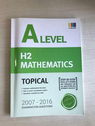 🚚 A Level H2 Mathematics Topical ( 2007-2016 h