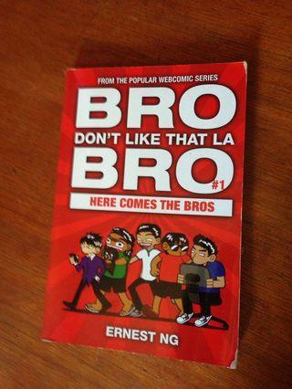 Bro Dont Like That La Bro