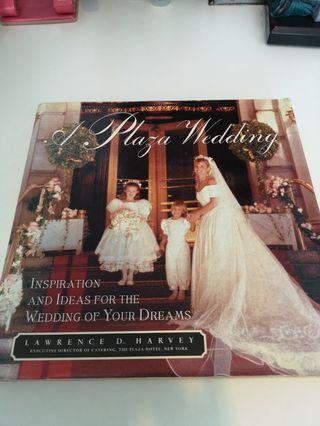 Hardcover Book for Inspirations and Ideas For The Wedding of Your Dreams