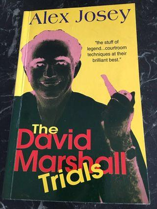 🚚 The David Marshall Trials by Alex Josey (...courtroom techniques at their brilliant best!)
