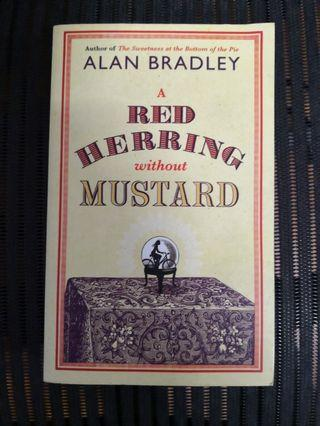 A Red Herring Without Mustard : A Flavia de Luce Novel by Alan Bradley