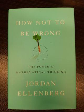 🚚 016. How Not to Be Wrong : The Power of Mathematical Thinking, By Jordan Ellenberg