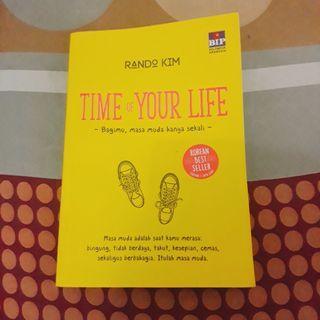 """Buku Motivasi """"TIME OF YOUR LIFE"""""""