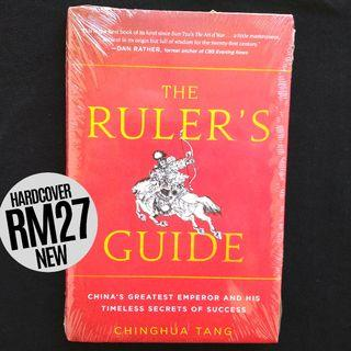 The Ruler's Guide: China's Greatest Emperor and His Timeless Secrets of Success (2017) by Chinghua Tang