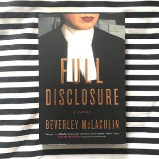 Full Disclosure (by Beverley McLachlin)