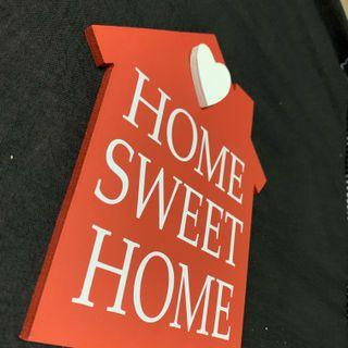 (RESERVED)Wooden Home Sweet Home Red Signage