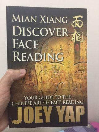 Discover Face Reading: Your Guide to the Chinese Art of Face Reading by Joey Yap