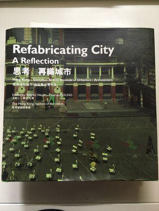 Refabricating City A Reflection