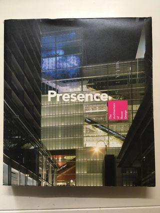 Presence The Architecture of Rocco Design