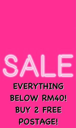 SALE SALE SALE! EVERYTHING BELOW RM40!