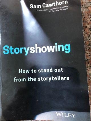 Storyshowing- how to stand out from the storytellers