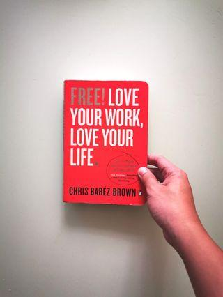 FREE! LOVE YOUR LIFE