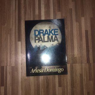 Drake Palma (Seducing Drake Palma Book; Drake Palma's POV) limited edition