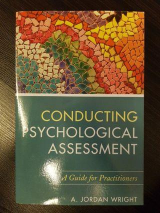 016. ConductingPsychological Assessment : A Guide for Practitioners, By A. Jordan Wright