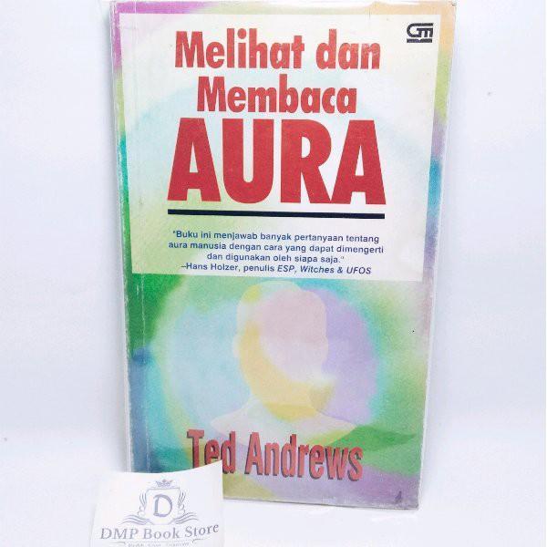 Buku Melihat dan Membaca Aura - Ted Andrews #BAPAU