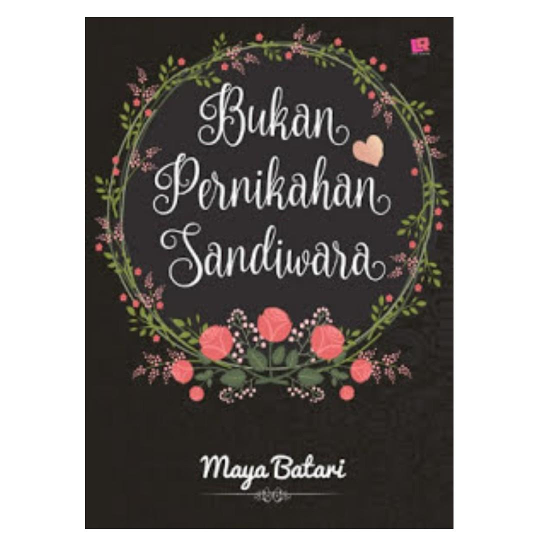 Ebook Bukan Pernikahan Sandiwara - Maya Batari