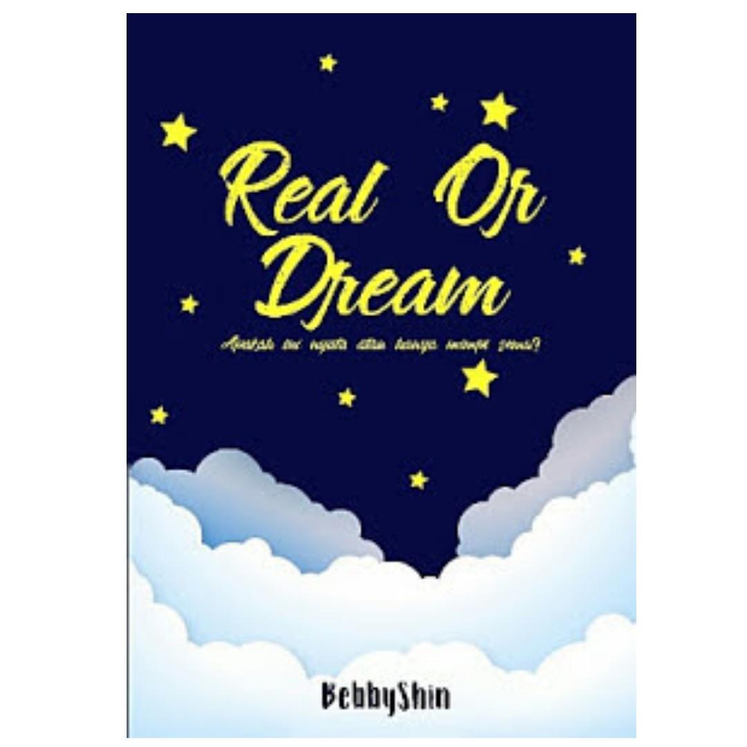 Ebook Real Or Dream - Bebbyshin