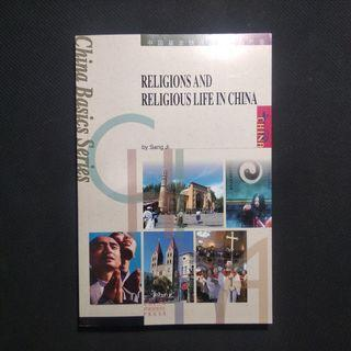 Religions and Religious Life In China
