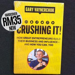 Crushing It!: How Great Entrepreneurs Build Their Business and Influence-and How You Can, Too (2018) by Gary Vaynerchuk