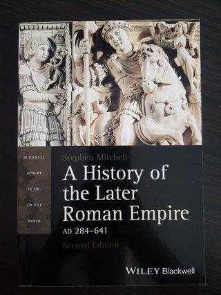 🚚 016. A History of the Later Roman Empire, AD 284-641, By Stephen Mitchell