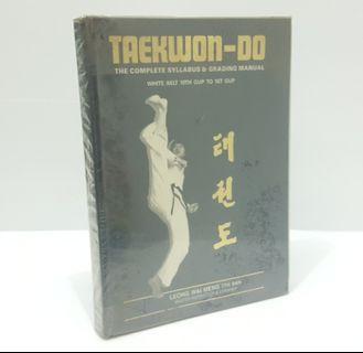 Taekwon-Do :The Complete Syllabus & Grading Manual Hardcover 1992