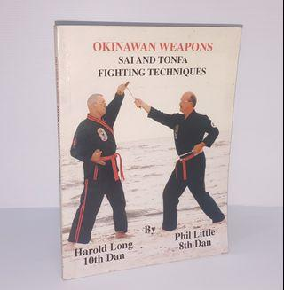 Okinawan Weapons : Sai & Tonfa Fighting Techniques
