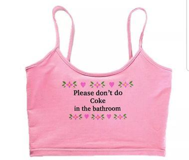 Dont do coke in the bathroom crop top NEW
